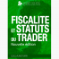 video-fiscalite-statut-traders